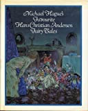 Michael Hague's favorite Hans Christian Andersen fairy tales (0030595282) by Andersen, H. C