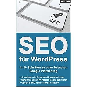 SEO für WordPress: In 10 Schritten zu einer besseren Google Platzierung - Aktualisierte V