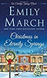 Christmas in Eternity Springs: An Eternity Springs Novel	 by  Emily March in stock, buy online here