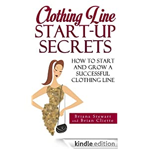 clothing line start up guide how to start and grow a