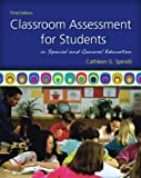 img - for Classroom Assessment for Students in Special and General Education (3rd Edition) book / textbook / text book