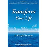 Transform Your Life: A Blissful Journeyby Kelsang Gyatso Geshe