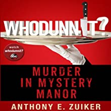 Whodunnit?: Murder in Mystery Manor (       UNABRIDGED) by Anthony Zuiker Narrated by Gildart Jackson