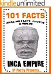 101 Facts... Inca Empire! Books for K...