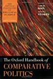 The Oxford Handbook of Comparative Politics (Oxford Handbooks of Political Science)