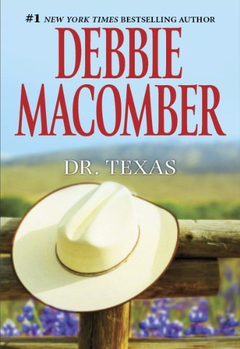 Image of Dr. Texas (Heart of Texas Book 4)