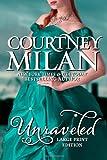 Unraveled (Large Print Edition)