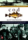 Image of Cod: A Biography of the Fish That Changed the World [COD]