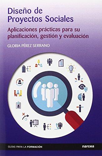Diseño de Proyectos Sociales (Guías para la formación)