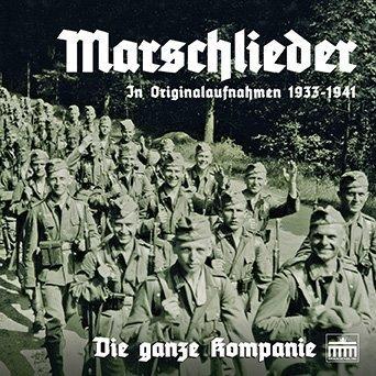 marschlieder-die-ganze-kompanie