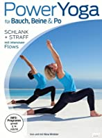 Power Yoga f�r Bauch, Beine, Po - Schlank + straff mit intensiven Flows