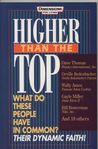 higher-than-the-top-dave-thomas-orville-redenbacher-wally-amos-gayle-miller-bill-bowerman-and-18-oth