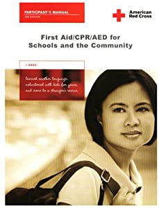 First Aid CPR AED for Schools And the Community by Other Contributor-American Red Cross