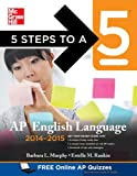 img - for 5 Steps to a 5 AP English Language, 2014-2015 Edition (5 Steps to a 5 on the Advanced Placement Examinations Series) book / textbook / text book