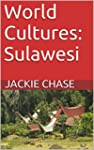 World Cultures: Sulawesi (English Edi...