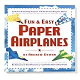 Fun & Easy Paper Airplanes Book