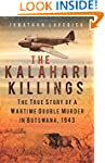 The Kalahari Killings: The True Story...