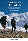 ISBN: 1852844760 - Walking in the Alps: A Comprehensive Guide to Walking and Trekking Throughout the Alps