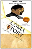 Image of Coma Story: Based on Diego Garcia depopulation