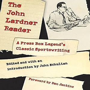 The John Lardner Reader Audiobook