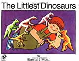 The Littlest Dinosaurs (0152481265) by Most, Bernard