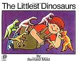 The Littlest Dinosaurs (0152481265) by Most, Bernard