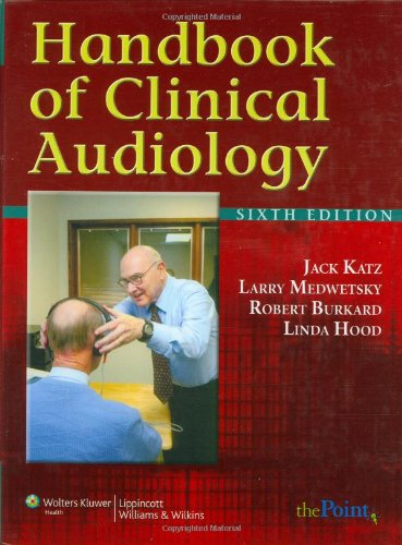 Handbook of Clinical Audiology (Point (Lippincott...