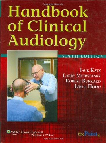 Handbook Of Clinical Audiology (Point (Lippincott Williams & Wilkins))