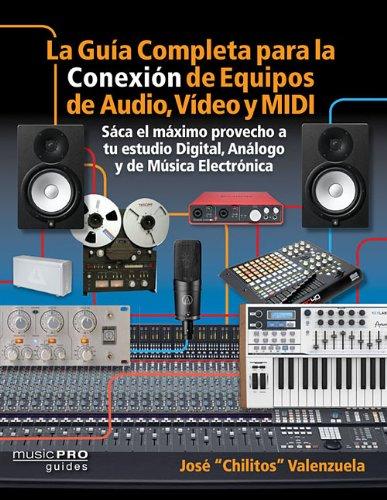 la-guia-completa-para-la-conexion-de-equipos-de-audio-video-y-midi-saca-el-maximo-provecho-a-tu-estu