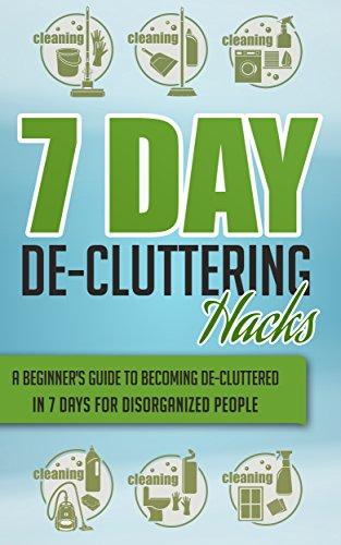 Free Kindle Book : 7 Day De-Cluttering Hacks - A Beginner