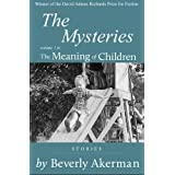The Mysteries (The Meaning of Children)