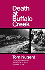 Death at Buffalo Creek;: The 1972 West Virginia flood disaster