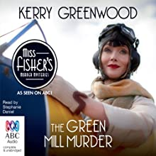 The Green Mill Murder: A Phryne Fisher Mystery Audiobook by Kerry Greenwood Narrated by Stephanie Daniel