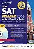 img - for Kaplan New SAT Premier 2016 with 5 Practice Tests: Personalized Feedback + Book + Online + DVD + Mobile (Kaplan Test Prep) book / textbook / text book