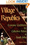 Village Republics: Economic Condition...