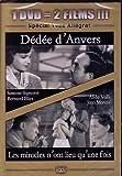 echange, troc Dédée d'Anvers / Les miracles n'ont lieu qu'une fois - Coffret 2 DVD