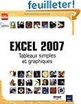 Excel 2007 : Tableaux simples et grap...