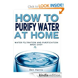 Free Kindle Resource:How to Purify Water At Home