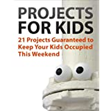 21 Projects Guaranteed to Keep Your Kids Occupied This Weekend ~ Instructables Authors