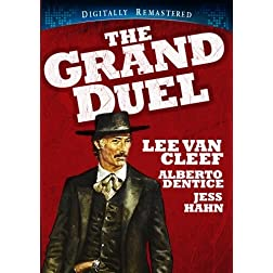 The Grand Duel - Digitally Remastered