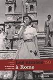 echange, troc Claudia Terenzi, Michel Draguet - Les années cinquante à Rome