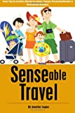 img - for Senseable Travel: Travel Tips for Families Affected by Autism, Sensory Processing Disorder and Developmental Disorders book / textbook / text book