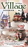Department 56 Village Handbook, A Listing of All Buildings and Accessories for Department 56 Villages, 3rd Edition