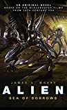 Alien - Sea of Sorrows (Book 2) (Alien Trilogy 2)