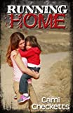 Running Home (Run, Book 3)
