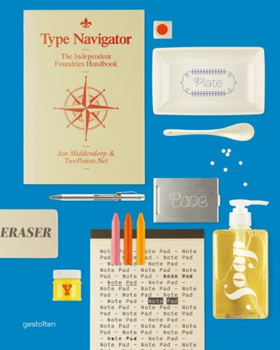 Book Preview: Type Navigator: The Independent Foundries Handbook
