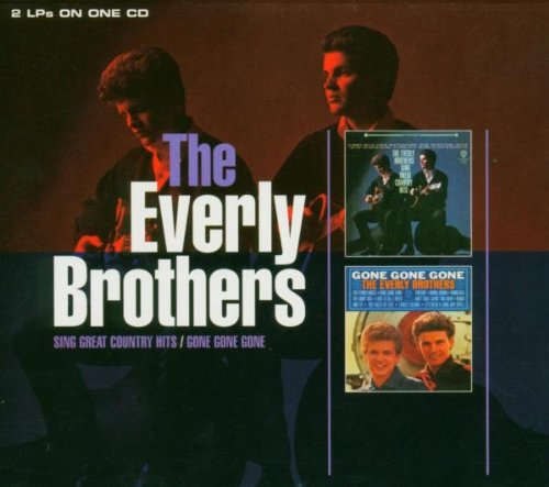 The Everly Brothers - Great Country Hits / Gone, Gone, Gone - Zortam Music