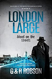 London Large - Blood On The Streets: Detective Hawkins Crime Thriller Series Book 1 by Roy Robson ebook deal