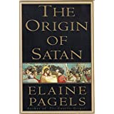 The Origin of Satan ~ Elaine Pagels