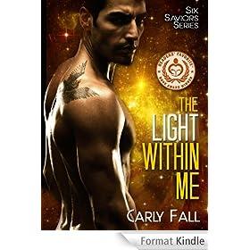 The Light Within Me (Six Saviors Series Book 1) (English Edition)